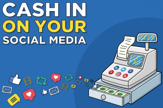 CASH IN ON YOUR SOCIAL MEDIA WITH THESE EASY STEPS TO SUCCESS
